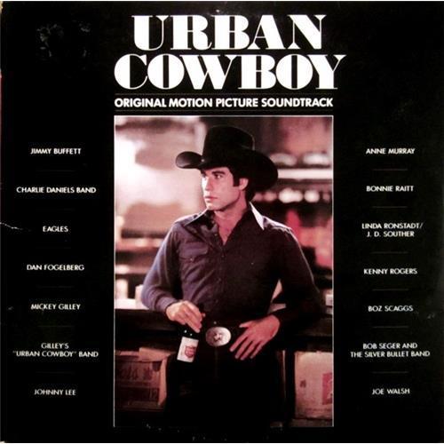 Виниловые пластинки  Various – Urban Cowboy (Original Motion Picture Soundtrack) / P-5581 в Vinyl Play магазин LP и CD  01045