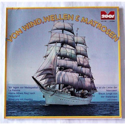 Виниловые пластинки  Various – Von Wind, Wellen Und Matrosen / 200.136 в Vinyl Play магазин LP и CD  07410