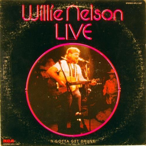 Виниловые пластинки  Willie Nelson – I Gotta Get Drunk-Live / APL1-1487 в Vinyl Play магазин LP и CD  00429