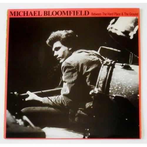 Виниловые пластинки  Mike Bloomfield – Between The Hard Place & The Ground / ST-72770 в Vinyl Play магазин LP и CD  09860