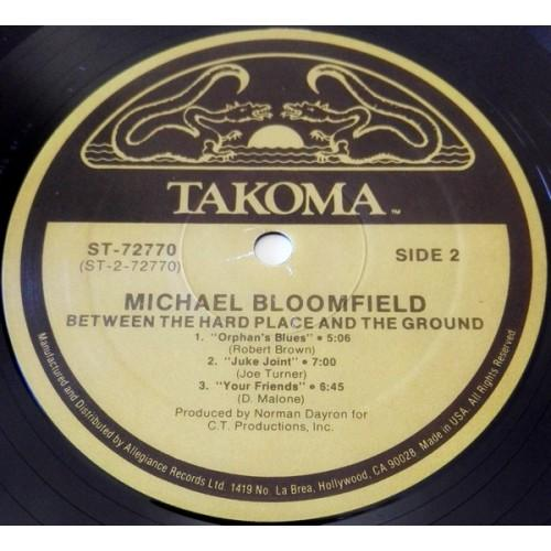 Картинка  Виниловые пластинки  Mike Bloomfield – Between The Hard Place & The Ground / ST-72770 в  Vinyl Play магазин LP и CD   09860 3