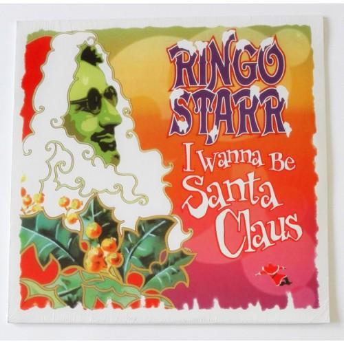 Виниловые пластинки  Ringo Starr – I Wanna Be Santa Claus / 00602557716290 / Sealed в Vinyl Play магазин LP и CD  09753