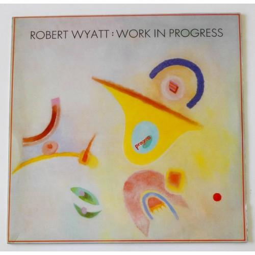 Виниловые пластинки  Robert Wyatt – Work In Progress / RTT 149 в Vinyl Play магазин LP и CD  09861