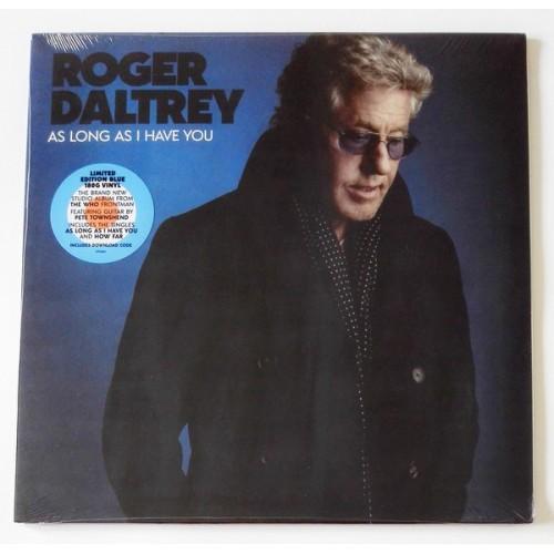 Виниловые пластинки  Roger Daltrey – As Long As I Have You / 6752469 / Sealed в Vinyl Play магазин LP и CD  09729