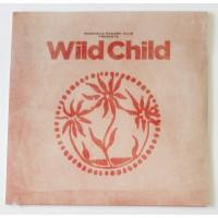 Wild Child – Magnolia Record Club Presents: Wild Child / MRCWC1 / Sealed