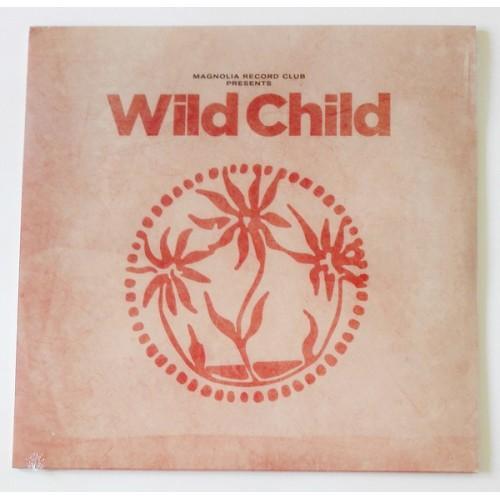 Виниловые пластинки  Wild Child – Magnolia Record Club Presents: Wild Child / MRCWC1 / Sealed в Vinyl Play магазин LP и CD  09733